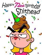 Happy 72nd Birthday Shithead