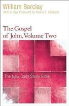 The Gospel of John, Volume Two