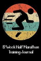 12 Week Half Marathon Training Journal