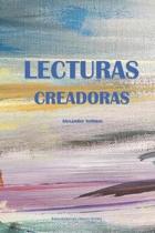 Lecturas Creadoras: A Survey of Spanish American Literature