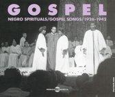 Gospel Negro Spirituals/Gospel Songs/1926-1942