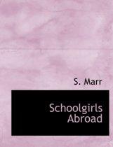 Schoolgirls Abroad