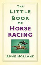 The Little Book of Horse Racing