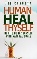Human Heal Thyself