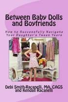 Between Baby Dolls and Boyfriends