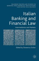 Italian Banking and Financial Law: Intermediaries and Markets