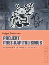 Projekt Post-Kapitalismus (Telepolis)