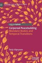 Corporeal Peacebuilding