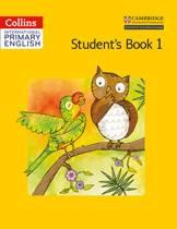 Collins Cambridge International Primary English - International Primary English Student's Book 1