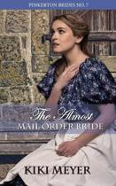 The Almost Mail Order Bride
