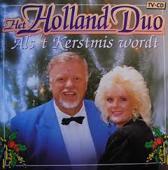 Het Holland Duo - Als 't Kerstmis wordt
