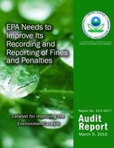 EPA Needs to Improve Its Recording and Reporting of Fines and Penalties