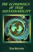 The Economics of True Sustainability