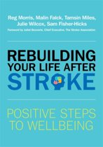 Rebuilding Your Life after Stroke