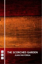 The Scorched Garden (NHB Modern Plays)