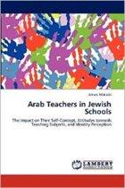 Arab Teachers in Jewish Schools