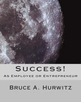 Success! as Employee or Entrepreneur