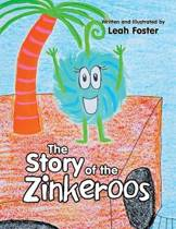 The Story of the Zinkeroos