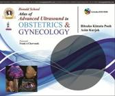 Donald School Atlas of Advanced Ultrasound in Obstetrics and Gynecology