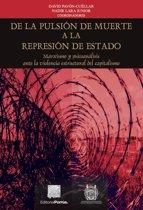 De la pulsion de muerte a la represion de Estado. Marxismo y psicoanálisis ante la violencia estructural del capitalismo