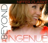 Beyond the Ingenue