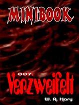 MINIBOOK 007: Verzweifelt