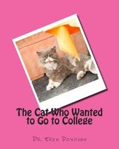 The Cat Who Wanted to Go to College