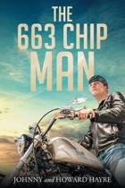 The 663 Chip Man