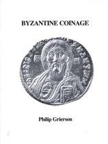 Byzantine Coinage 2e - Byzantine Collection Publications No.4