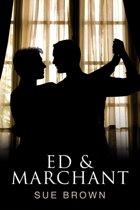 Ed & Marchant
