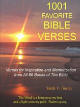 1001 FAVORITE BIBLE VERSES, Verses for Inspiration and Memorization from All 66 Books of The Bible