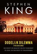 Boek cover Dodelijk dilemma van Stephen King (Paperback)