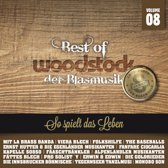 Best Of Woodstock Der Blasmusik Vol
