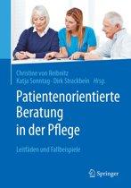Patientenorientierte Beratung in der Pflege