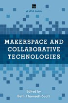Makerspace and Collaborative Technologies