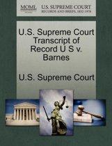 U.S. Supreme Court Transcript of Record U S V. Barnes