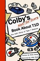 Colby's Not-So-Scary Book about T1d