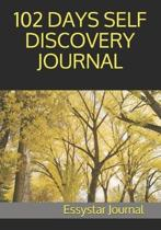 102 Days Self Discovery Journal