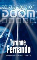 To the Edge of Doom