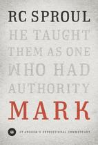 Mark (Saint Andrew's Expository Commentary)