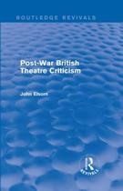 Post-War British Theatre Criticism (Routledge Revivals)