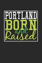 Portland Born And Raised
