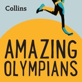 Collins – Amazing Olympians: For ages 7–11