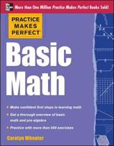 Practice Makes Perfect Basic Math