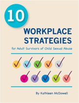 10 Workplace Strategies for Adult Survivors of Child Sexual Abuse