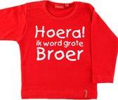 T-shirt lange mouw    Hoera! ik word grote broer  rood   maat 74/80