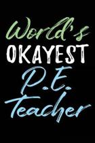 World's Okayest P.E. Teacher