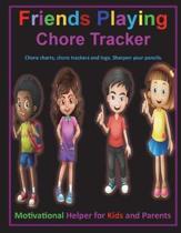 Friends Playing Chore Tracker