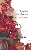 Soutine's Last Journey