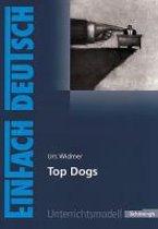 Urs Widmer: 'Top Dogs'. Gymnasiale Oberstufe